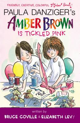 Amber Brown Is Tickled Pink By Danziger, Paula/ Coville, Bruce/ Levy, Elizabeth/ Ross, Tony (ILT)