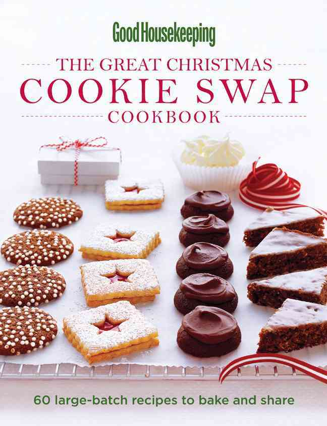 The Great Christmas Cookie Swap Cookbook By Good Housekeeping Institute (EDT)